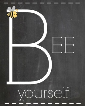Bee Yourself! Sign