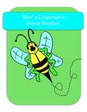 """""""Bee"""" a Cooperative Group Member"""