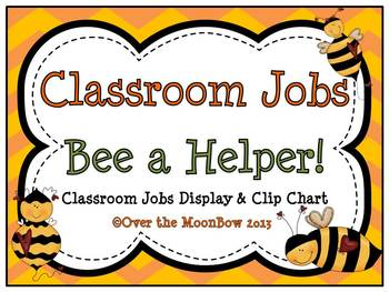 Bee a Helper! Classroom Jobs Display & Clip Chart