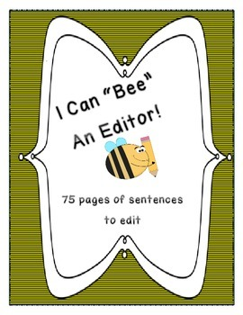 """""""Bee"""" an Editor- Daily Sentence Editing Book: Kindergarten, First, and Second"""