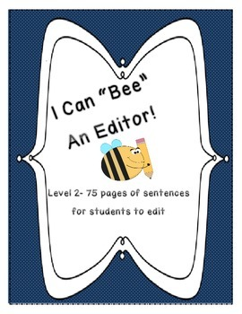 """""""Bee"""" an Editor- Daily Sentence Editing Book:Level 2- Firs"""