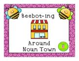 Bee-boting (or Robot-ing) Around Noun Town