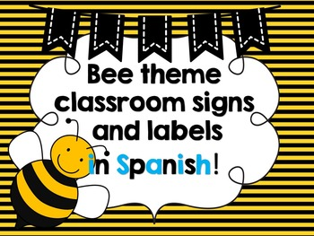 Bee decor {spanish signs and labels for the classroom}