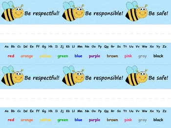 Bee desk plates - Be Responsible, Be Respectful, Be Safe.