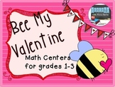 Bee my Valentine - CC Aligned Math Centers for Grades 1-3