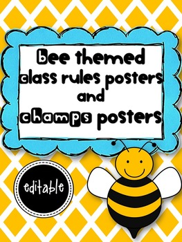 Bee theme Class rules posters and CHAMPS posters