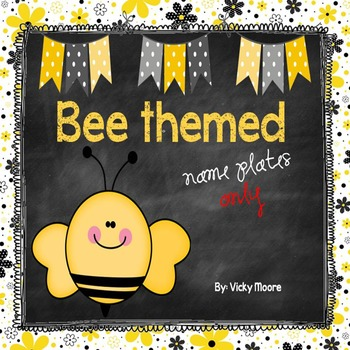 Bee themed { name plates } ONLY