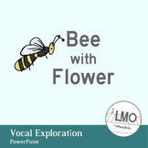 Bee with flowers - A Vocal Exploration POWERPOINT