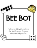 BeeBot: 0-10 with Dice, Tally Marks, Ten Frames, and Fingers