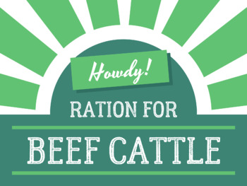 Beef Cattle Ration {Activity for Agriculture, Math, Science}