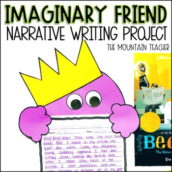 Beekle Imaginary Friend Narrative Writing Project