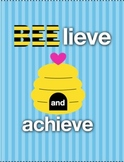 """""""Bee""""lieve and Achieve Poster"""