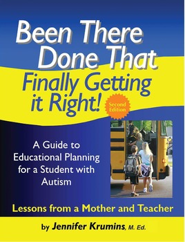 Been There Done That: Create Meaningful IEPs for Students with ASD 2nd