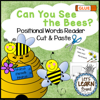 Bees Emergent Reader, Cut and Paste, Positional Words , Bee Themed Activities