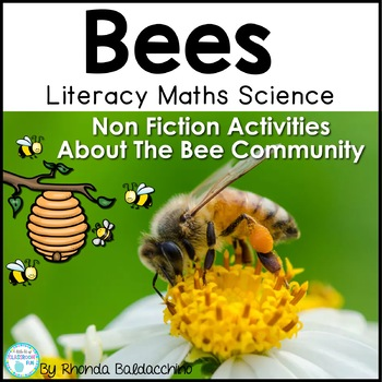 Bees ~ A Complete Unit of Work About the Bee Community.