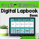 Bees Digital Interactive Notebook for Google Classroom Dis
