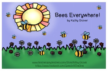 Bees Everywhere!  An Interactive Rhyming Book