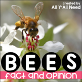 Bees Fact and Opinion