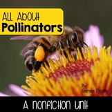 Bees and Pollinators- A Nonfiction Unit