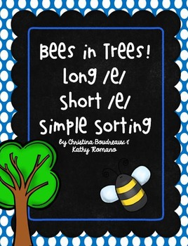 Bees in Trees! Long and Short /e/ Simple Sorting Activity