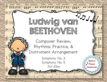 Beethoven - Composer Review, Rhythmic Practice, & Instrume