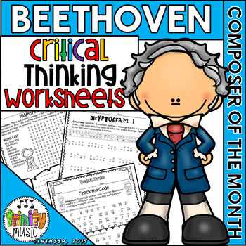 Beethoven Critical Thinking Worksheets (Composer of the Month)