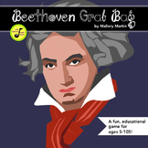 Beethoven Grab Bag: Fun Facts and a Game about Ludwig (Editable)