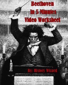 Beethoven in 5 Minutes Video Worksheet