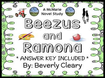Beezus and Ramona (Beverly Cleary) Novel Study / Reading C