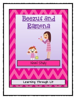 Beverly Cleary BEEZUS AND RAMONA - Novel Study