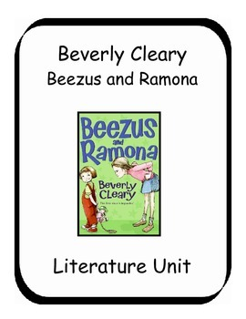 Beezus and Ramona by Beverly Cleary Literature Unit