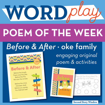 Before & After - oke Word Family Poem of the Week