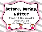 Before, During, & After Reading Bookmarks