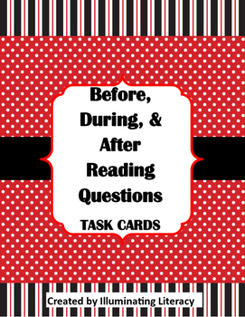 Before, During, and After Reading Task Cards