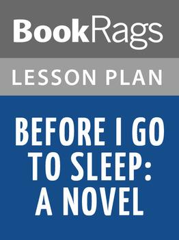 Before I Go to Sleep: A Novel Lesson Plans