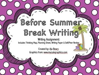 Before Summer Break Writing !
