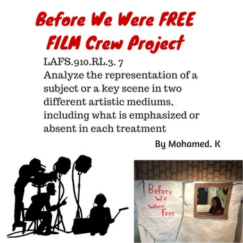 Before We Were Free Film Crew Project