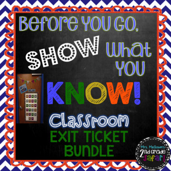Before You Go, Show What You Know! Chevron {Classroom Exit Ticket Bundle}