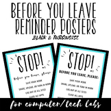 Before You Leave Reminder Posters for Tech Labs - Black &