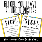 Before You Leave Reminder Posters for Tech Labs - Yellow Stripes