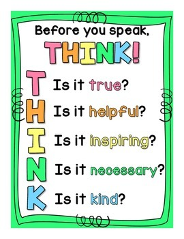 Before You Speak, THINK!