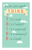 Before You Speak T.H.I.N.K Poster