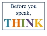 Before You Speak, THINK (Poster for Classroom)