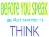 Before You Speak, You Must Remember to Think Classroom Poster