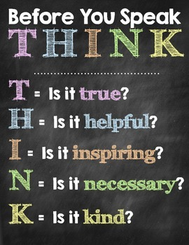 Before You Speak...THINK sign