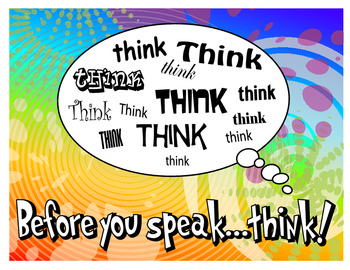 Before You Speak...Think, Think, Think