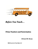 Before You Teach...Prime Numbers and Factorization