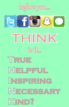 Before You Tweet Facebook Instagram Snapchat Text Think Poster
