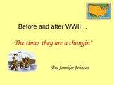 Before and After World War II