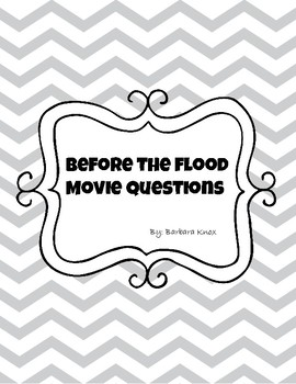 Before the Flood Movie Questions